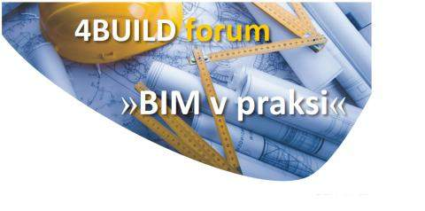 "4BUILD forum ""BIM v praksi"""